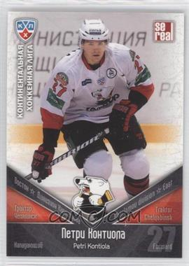2011-12 SE Real KHL - Traktor Chelyabinsk #TRK 016 - Petri Kontiola