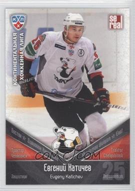 2011-12 SE Real KHL Traktor Chelyabinsk #TRK 005 - Evgeny Katichev