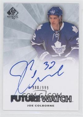 2011-12 SP Authentic - [Base] #242 - Autographed Future Watch - Joe Colborne /999