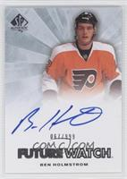 Autographed Future Watch - Ben Holmstrom /999