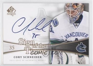 2011-12 SP Authentic Sign of the Times #SOT-CS - Cory Schneider