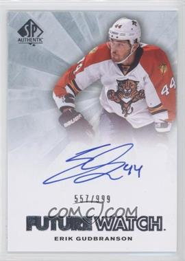 2011-12 SP Authentic #235 - Erik Gudbranson /999