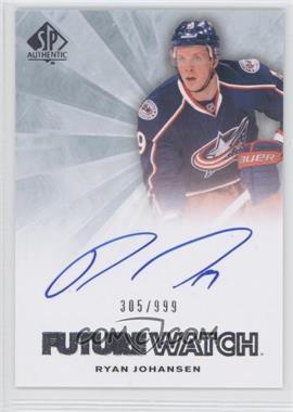 2011-12 SP Authentic #245 - Autographed Future Watch - Ryan Johansen /999