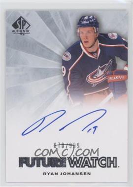 2011-12 SP Authentic #245 - Ryan Johansen /999