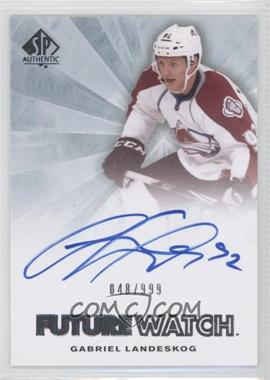 2011-12 SP Authentic #247 - Gabriel Landeskog /999