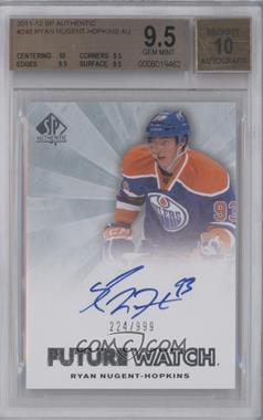 2011-12 SP Authentic #248 - Ryan Nugent-Hopkins /999 [BGS 9.5]