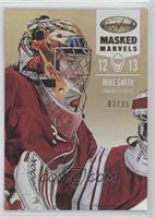 Mike Smith /25