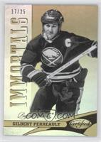Gilbert Perreault /25