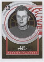 Bud Poile /10