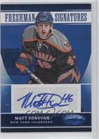 Freshman Signatures - Matt Donovan /99