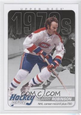2012-13 Upper Deck - Hockey Heroes 1970s #HH34 - Larry Robinson