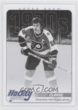 2012-13 Upper Deck Hockey Heroes 1970s #HH28 - Bobby Clarke
