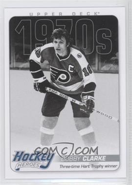 2012-13 Upper Deck Hockey Heroes 1970s #HH28 - Bobby Clarke