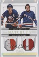Denis Potvin, Phil Esposito /25