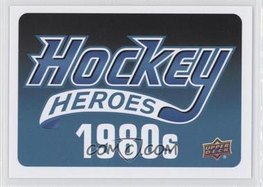 2013-14 Upper Deck Hockey Heroes 1980s #NoN - Header