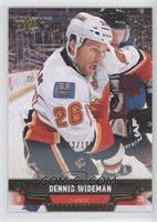 Dennis Wideman /100