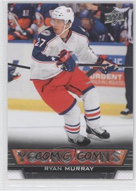 2013-14 Upper Deck #226 - Ryan Murray