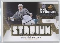 Dustin Brown /49