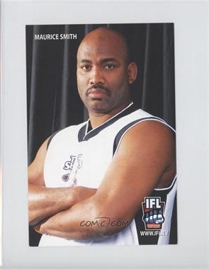 2005-06 360 Entertainment IFL Promos #NoN - Maurice Smith