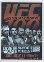 UFC100 (Brock Lesnar, Frank Mir, Georges St-Pierre, Thiago Alves, Dan Henderson…