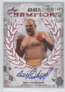 2010 Leaf MMA [???] #CH-BR1 - Ben Rothwell /199