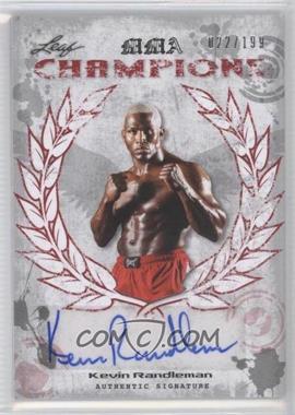 2010 Leaf MMA [???] #CH-KR1 - Kevin Randleman /199