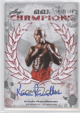2010 Leaf MMA Champions Autographs Red #CH-KR1 - Kevin Randleman /199