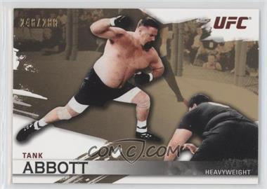 "2010 Topps UFC [???] #6 - David ""Tank"" Abbott /288"