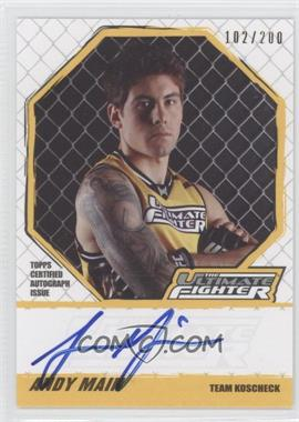2010 Topps UFC [???] #TUF-AM - Andy Main /200