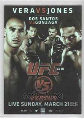 2010 Topps UFC Fight Poster Review #FPR-UFCVS1 - UFC on VS 1 (Jon Jones, Brandon Vera, Junior Dos Santos, Gabriel Gonzaga)