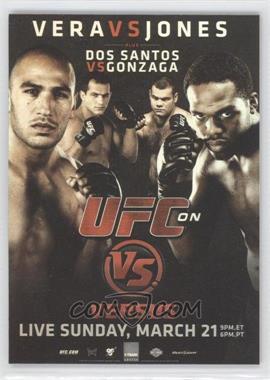2010 Topps UFC Fight Poster Review #FPR-UFCVS1 - UFC on VS 1 (Jon Jones, Brandon Vera, Junior Dos Santos, Gabriel Gonzaga)