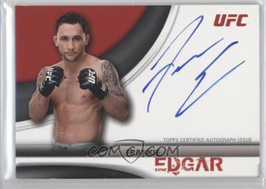 2010 Topps UFC Knockout Full-Contact Autographs #FC-FE - Frankie Edgar