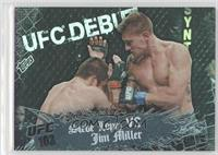 Steve Lopez vs Jim Miller /188
