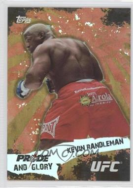 2010 Topps UFC Pride and Glory #PG-4 - Kevin Randleman