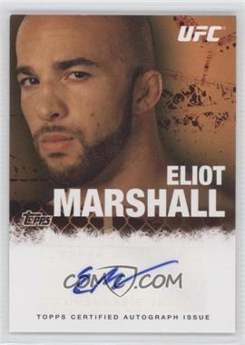 2010 Topps UFC Series 4 Autographs #FA-EM - Eliot Marshall