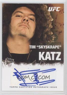 "2010 Topps UFC Series 4 Autographs #FA-TK - Tim ""Skyskrape"" Katz"