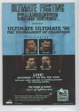 "2010 Topps UFC Series 4 Fight Poster Review #FPR-UFCUU96 - UFCUU96 (Don Frye vs. ""Tank"" Abbott)"