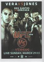 UFC on VS 1 (Jon Jones, Brandon Vera, Junior Dos Santos, Gabriel Gonzaga)