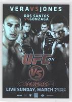 UFC on VS 1 (Jon Jones, Brandon Vera, Junior Dos Santos, Gabriel Gonzaga)