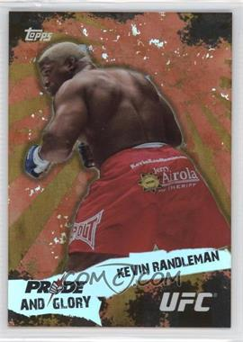 2010 Topps UFC Series 4 Pride and Glory #PG-4 - Kevin Randleman