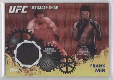 2010 Topps UFC Series 4 Ultimate Gear Relic Gold #UG-FM - Frank Mir /108