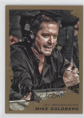 2011 Topps UFC Moment of Truth Gold #28 - Mike Goldberg