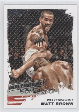 2011 Topps UFC Moment of Truth Independence Edition #134 - [Missing]