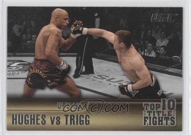 2011 Topps UFC Title Shot Top 10 Title Fights #TT-1 - Matt Hughes, Frank Trigg
