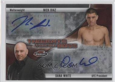 2013 Topps UFC Finest - Thoughts From The Boss #TBDA-NID - Nick Diaz, Dana White /25