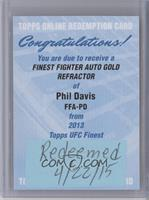 Phil Davis /25 [REDEMPTION Being Redeemed]