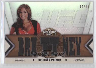 2013 Topps UFC Knockout [???] #TTR-BPA2 - Brittney Palmer /27