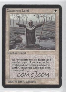 1993 Magic: The Gathering - Core Set: Alpha Booster Pack [Base] #NoN - Consecrate Land