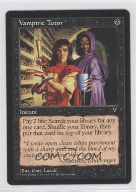 1997 Magic: The Gathering - Visions Booster Pack [Base] #NoN - Vampiric Tutor
