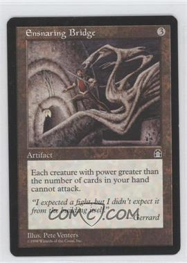 1998 Magic: The Gathering - Stronghold Booster Pack [Base] #NoN - Ensnaring Bridge